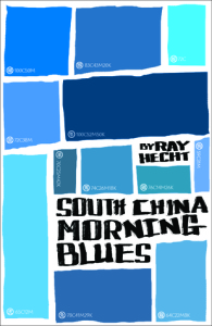 South China Morning Blues